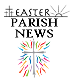 Easter Parish News